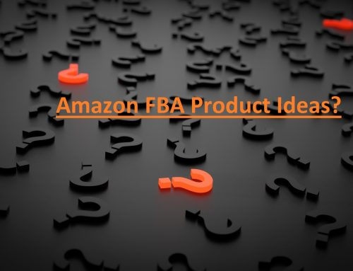 The Ultimate Guide to Verifying Your Amazon Product Idea and Getting Started with Amazon