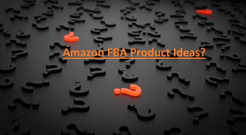Amazon FBA Product Ideas