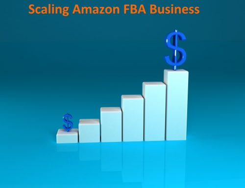 6 Well Known But Important Strategies To Scale Your Amazon FBA Business