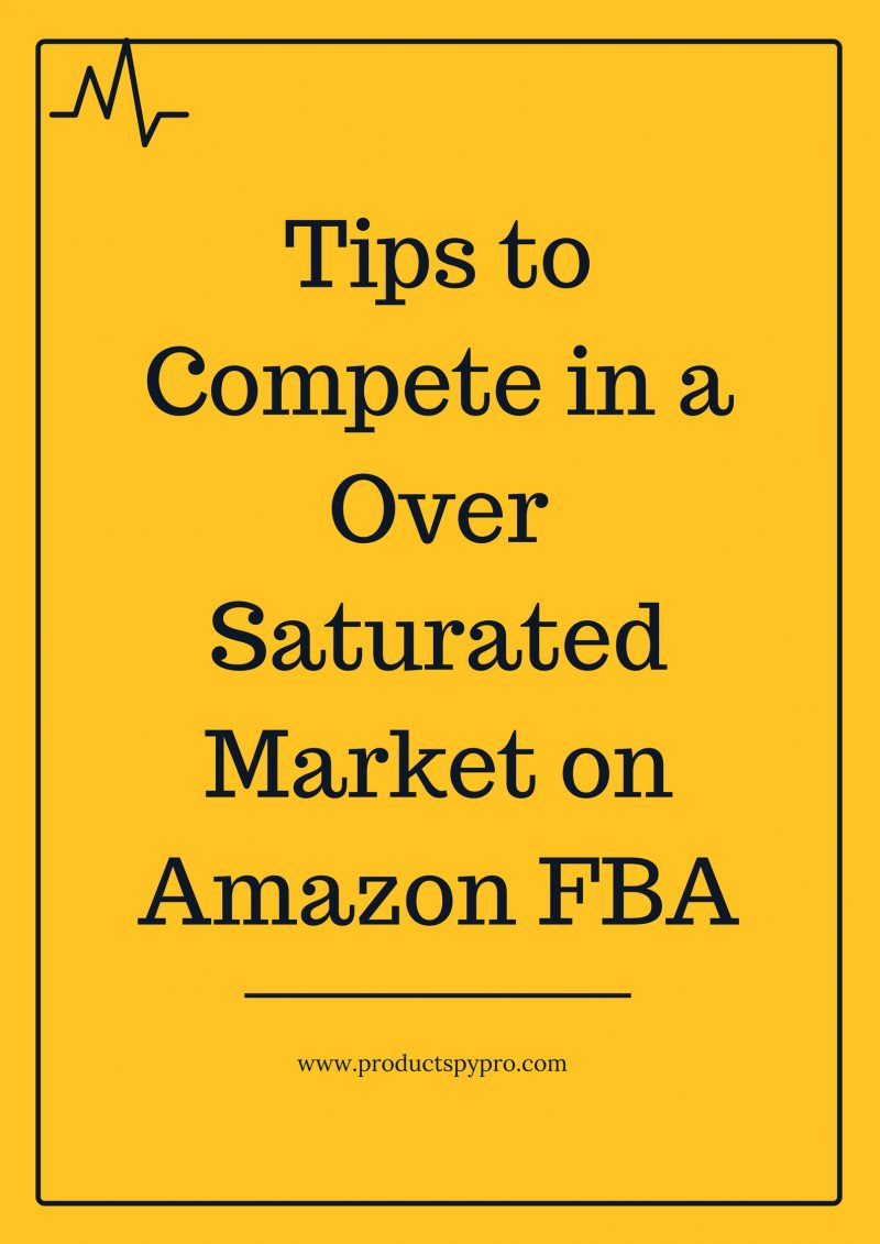 amazon_fba-saturated_market_tips