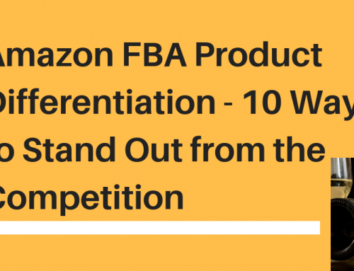 Amazon FBA Product Differentiation – 10 Ways to Stand Out from the Competition