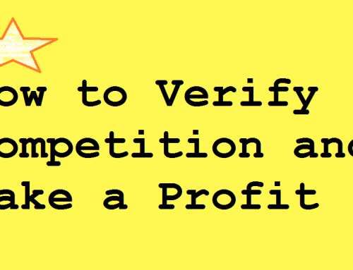 Amazon Product Research Tips – How to Verify Competition and Make a Profit