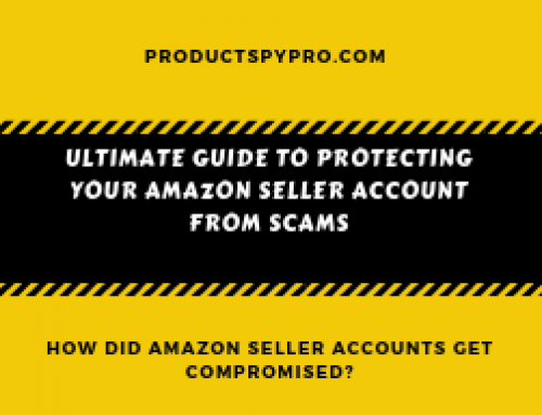 Ultimate Guide to Protecting Your Amazon Seller Account from Scams, Fraud, and Fraudulent Sellers