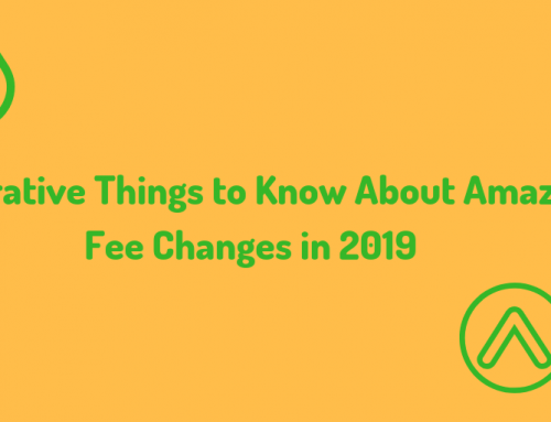 Imperative Things to Know About Amazon Fee Changes in 2019